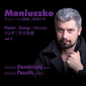 Moniuszko-Pieśni vol.2 2016 - Jolanta Pszczółkowska-Pawlik